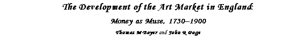 The Development of the Art Market in England: